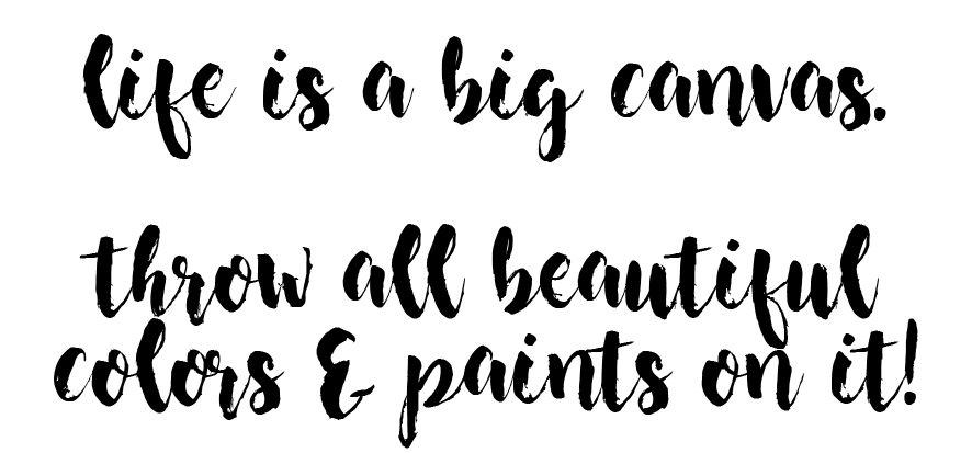 Life Is A Big Canvas ... Throw All Beautiful Colors & Paints On It | Creative Joys By Zohra Lakhani